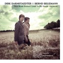 Dirk Darmstaedter & Bernd Begemann - This Road Doesn't Lead To My House Anymore (CD)