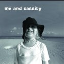 Me And Cassity - Me And Cassity (CD)