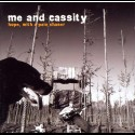Me and Cassity - Hope, With A Pain Chaser (CD)