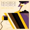 The Horror The Horror - Wired Boy Child (CD Digipack/LP)