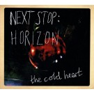 Next Stop: Horizon - The Cold Heart