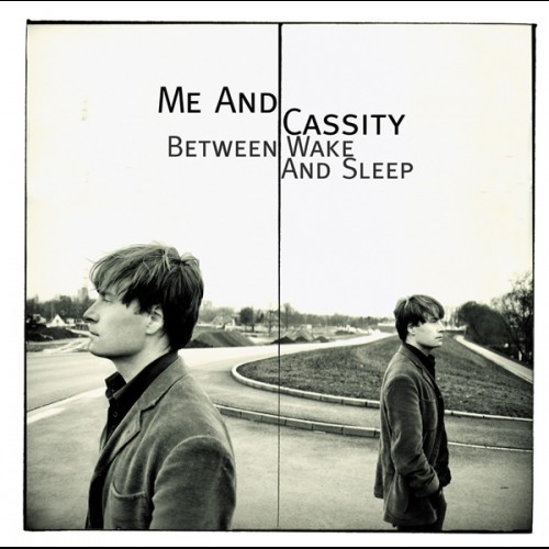 Me and Cassity - Between Wake And Sleep_front