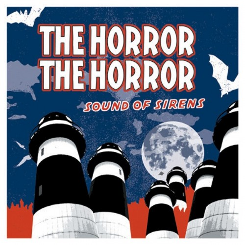 The Horror The Horror - Sounds Of Sirens