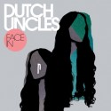 "Dutch Uncles - Face In (7"" Vinyl)"