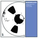 Roedelius - Tape Archive Essence 1973-1978