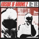 V.A. - Kiosque Of Arrows 2 (compiled by Tolouse Low Trax)