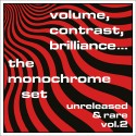 The Monochrome Set - Volume, Contrast, Brilliance... Vol.2