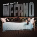 Robert Forster - Inferno (Preorder)