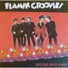FLAMIN GROOVIES - Gold Star, Grease & More (Tiger Archives) LP