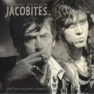 """Jacobites - God Save Us Poor Sinners (LP incl. 7"""" bonus single) (You Are The Cosmos)"""