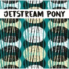 "Jetstream Pony - Self-Destruct Reality 12"" EP"