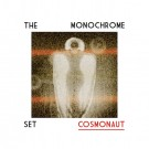 The Monochrome Set - Cosmonaut