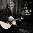 Nick Garrie - The Moon and The Village
