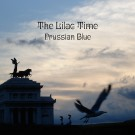 "The Lilac Time - Prussian Blue (12"" vinyl)"