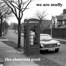 We Are Muffy - The Charcoal Pool (Preorder)