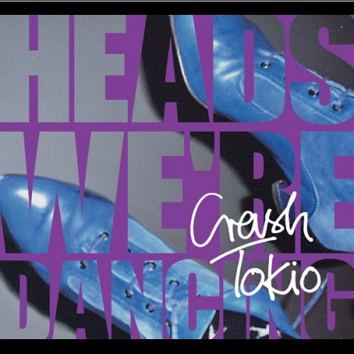 Crash Tokio - Heads, We're Dancing_front