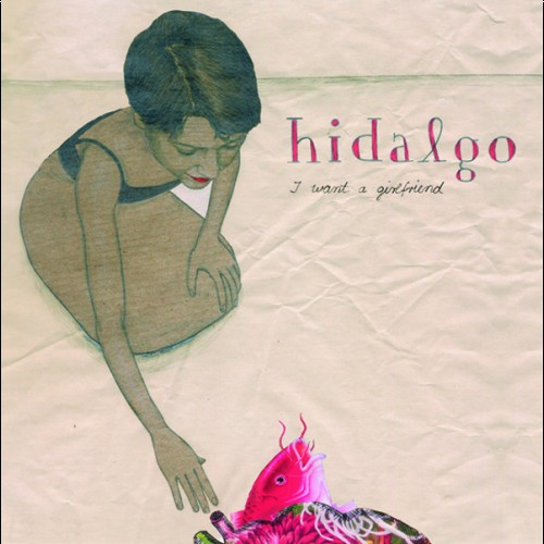 Hidalgo - I Want A Girlfriend_front