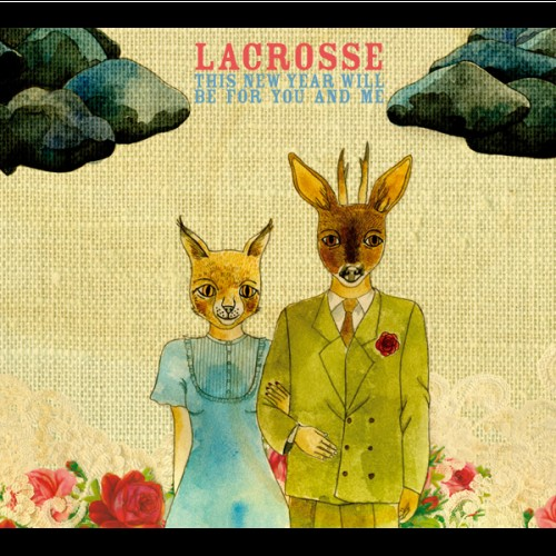 Lacrosse - This New Year Will Be For You And Me_front