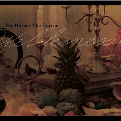 The Horror The Horror - Wilderness