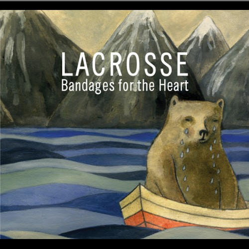 Lacrosse - Bandages For The Heart_front