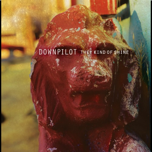 Downpilot - They Kind Of Shine_front