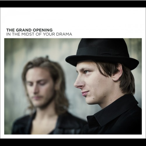 The Grand Opening - In The Midst Of Your Drama_front