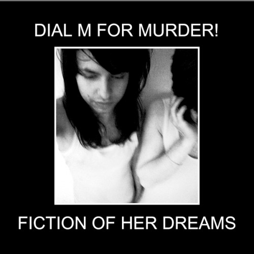 Dial M For Murder! - Fiction Of Her Dreams_front